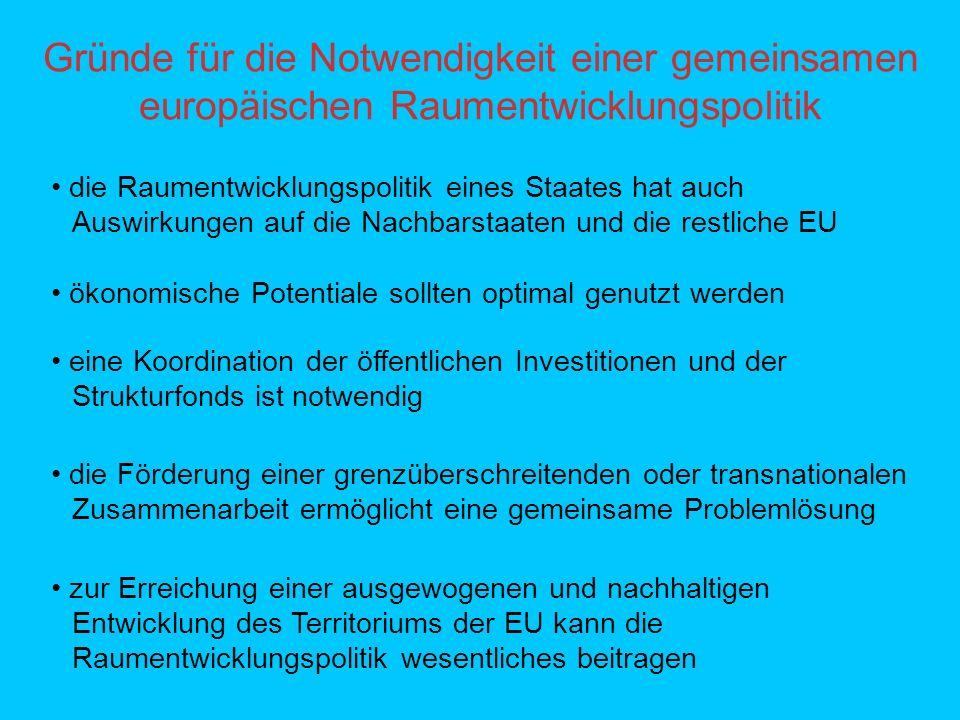 Gründe für die Notwendigkeit einer gemeinsamen europäischen Raumentwicklungspolitik