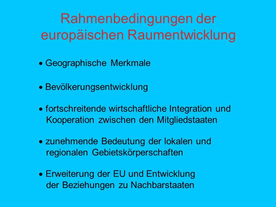 Rahmenbedingungen der europäischen Raumentwicklung