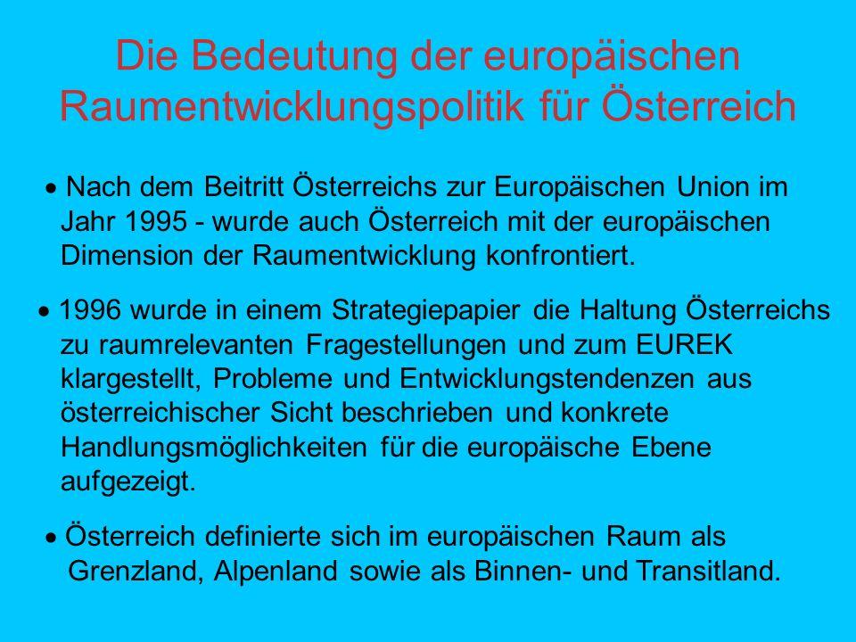 Die Bedeutung der europäischen Raumentwicklungspolitik für Österreich