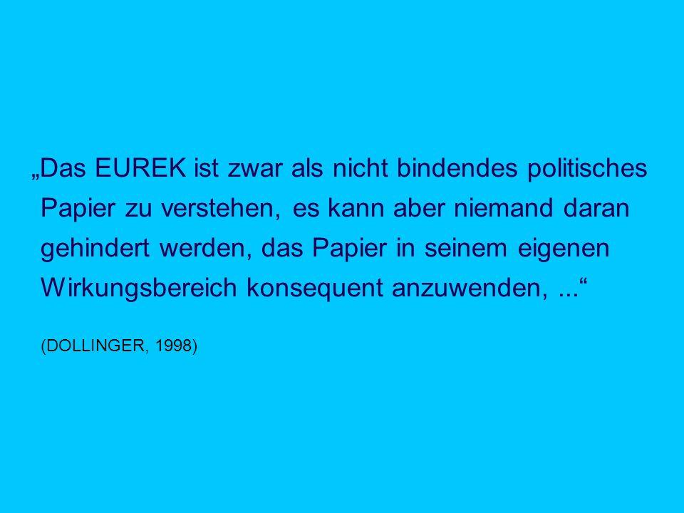 """""""Das EUREK ist zwar als nicht bindendes politisches"""