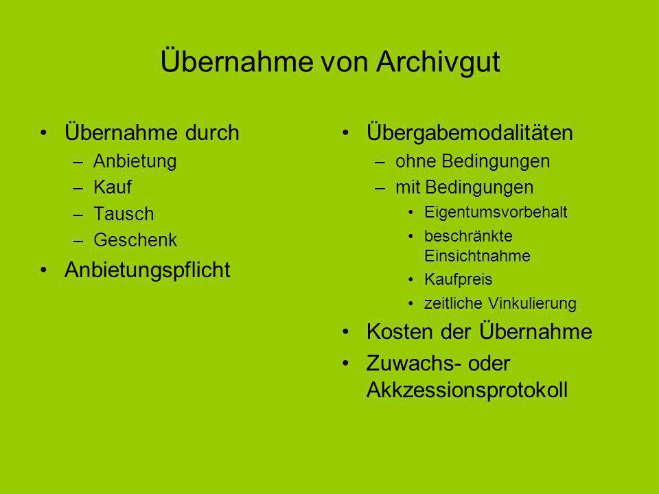 Übernahme von Archivgut