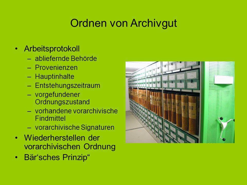 Ordnen von Archivgut Arbeitsprotokoll