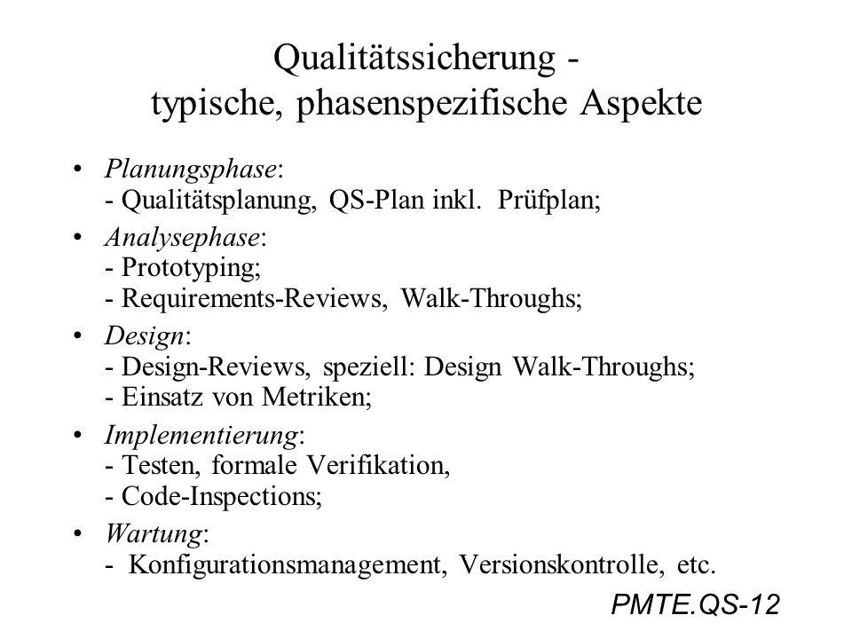 Qualitätssicherung - typische, phasenspezifische Aspekte