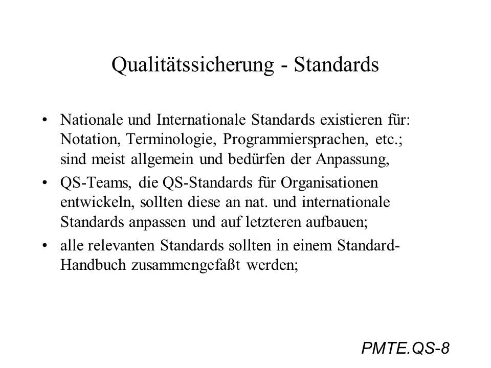 Qualitätssicherung - Standards