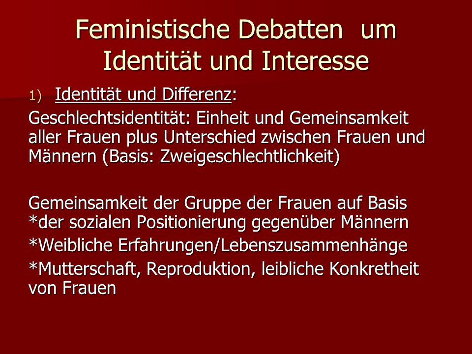 Feministische Debatten um Identität und Interesse