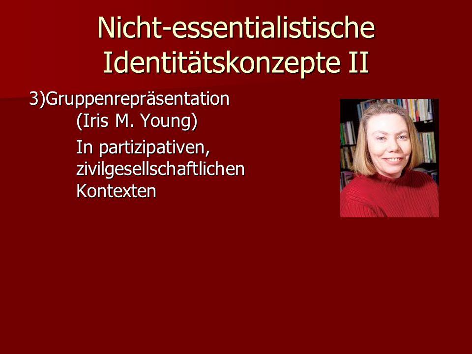 Nicht-essentialistische Identitätskonzepte II