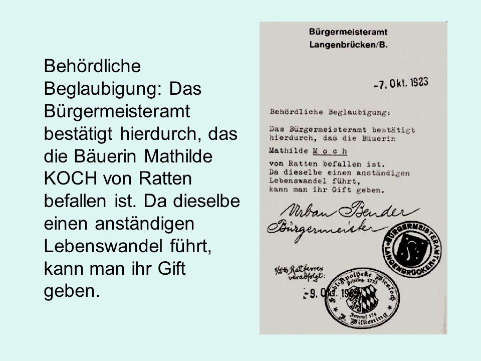Behördliche Beglaubigung: Das Bürgermeisteramt bestätigt hierdurch, das die Bäuerin Mathilde KOCH von Ratten befallen ist.