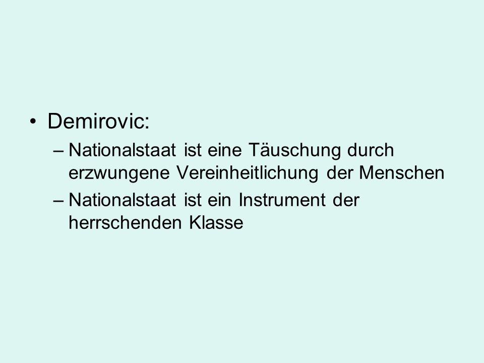Demirovic: Nationalstaat ist eine Täuschung durch erzwungene Vereinheitlichung der Menschen.