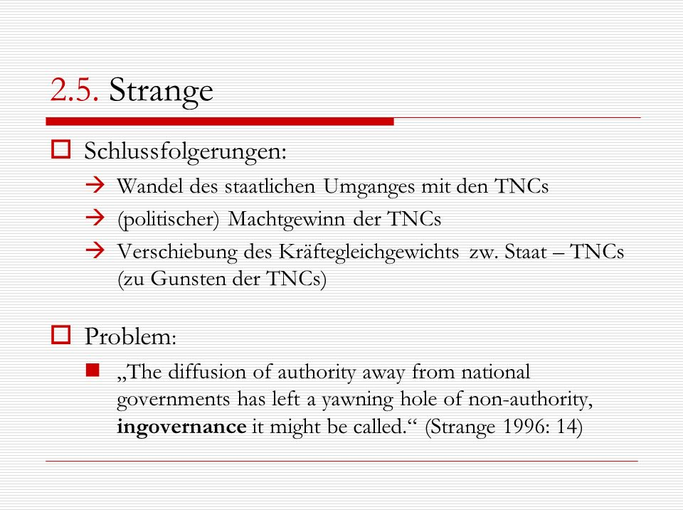 2.5. Strange Schlussfolgerungen: Problem: