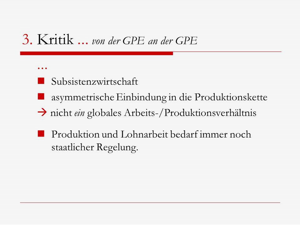3. Kritik … von der GPE an der GPE