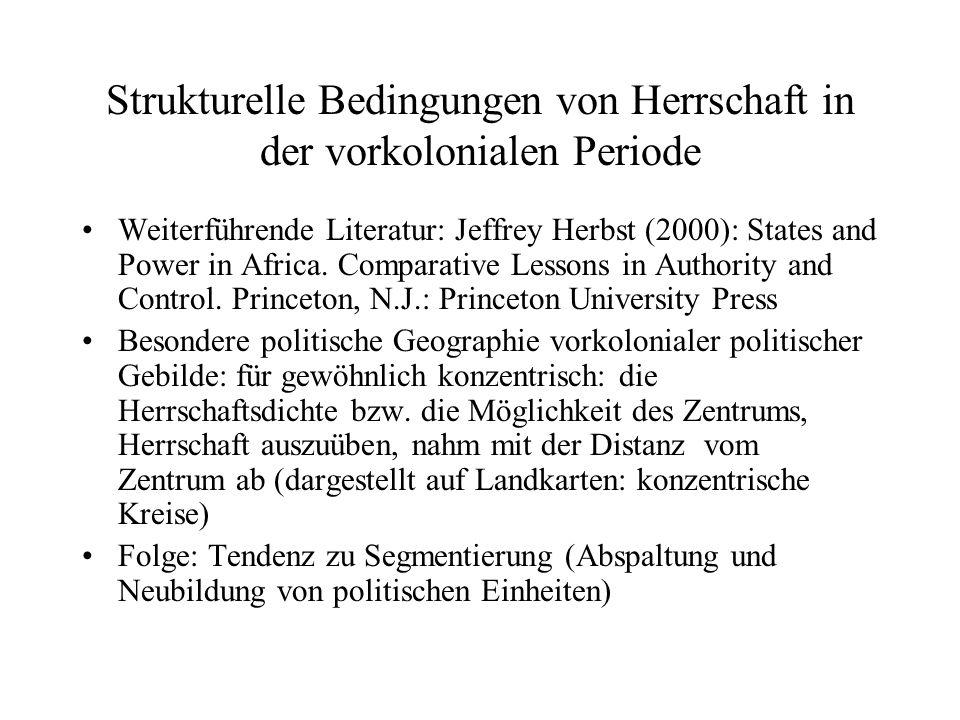 Strukturelle Bedingungen von Herrschaft in der vorkolonialen Periode