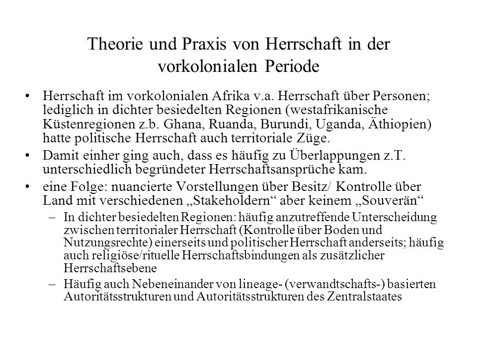 Theorie und Praxis von Herrschaft in der vorkolonialen Periode