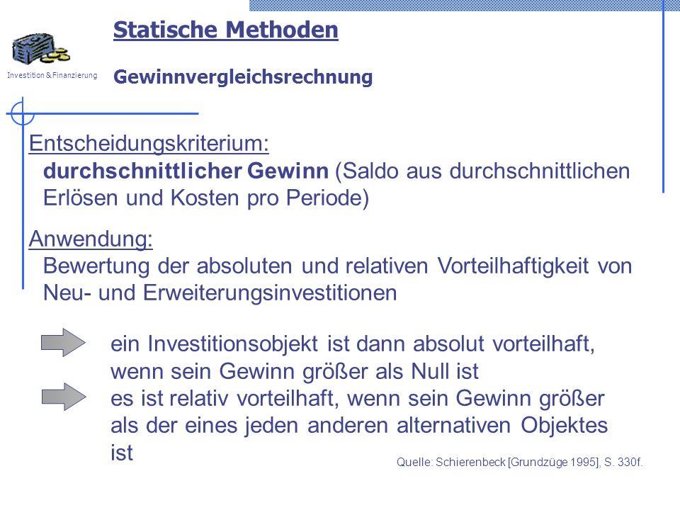 Statische Methoden Gewinnvergleichsrechnung
