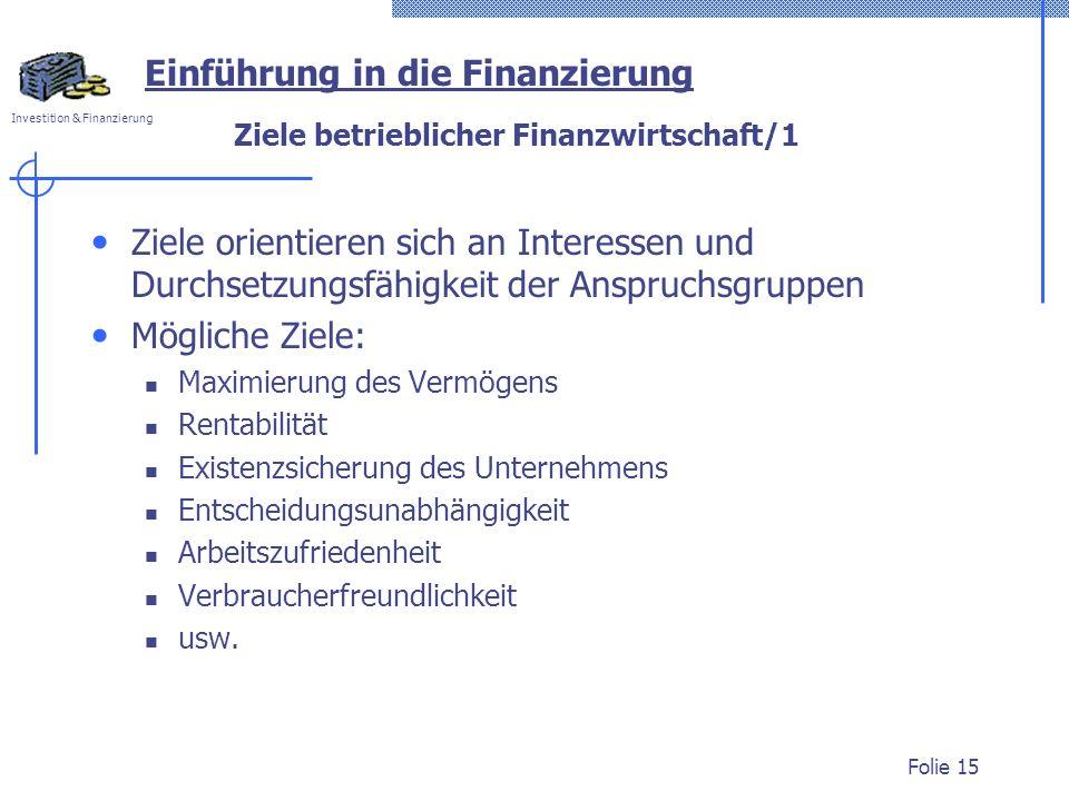 Ziele betrieblicher Finanzwirtschaft/1