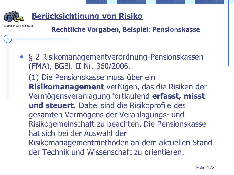 Rechtliche Vorgaben, Beispiel: Pensionskasse