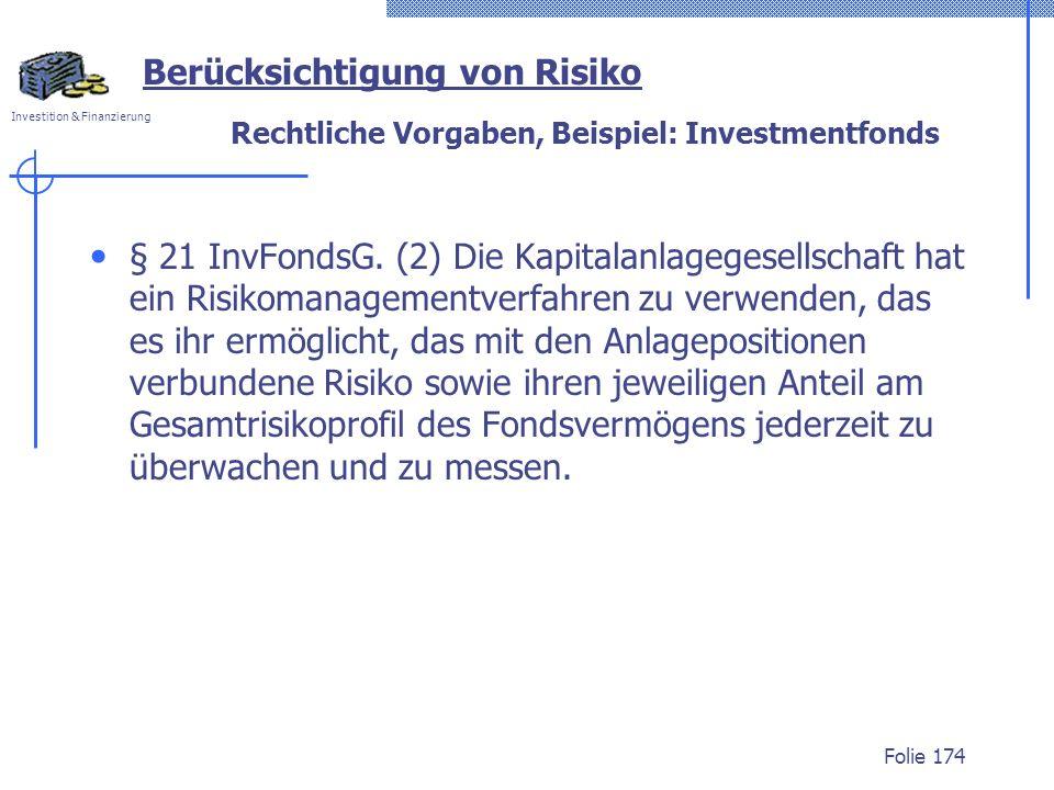 Rechtliche Vorgaben, Beispiel: Investmentfonds