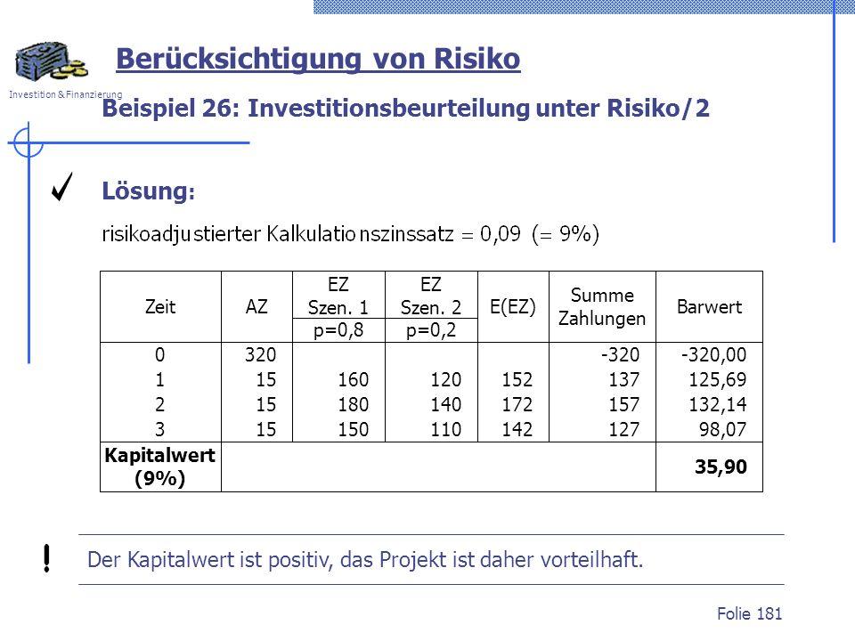 Beispiel 26: Investitionsbeurteilung unter Risiko/2