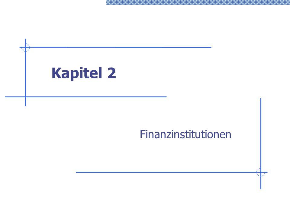 Kapitel 2 Finanzinstitutionen