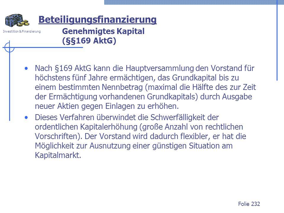 Genehmigtes Kapital (§§169 AktG)