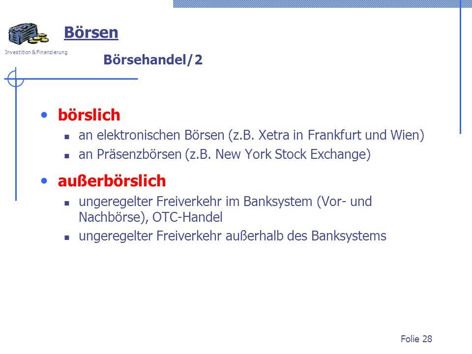 Börsen börslich außerbörslich Börsehandel/2