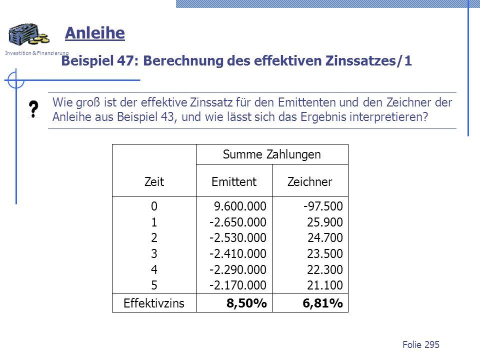 Beispiel 47: Berechnung des effektiven Zinssatzes/1