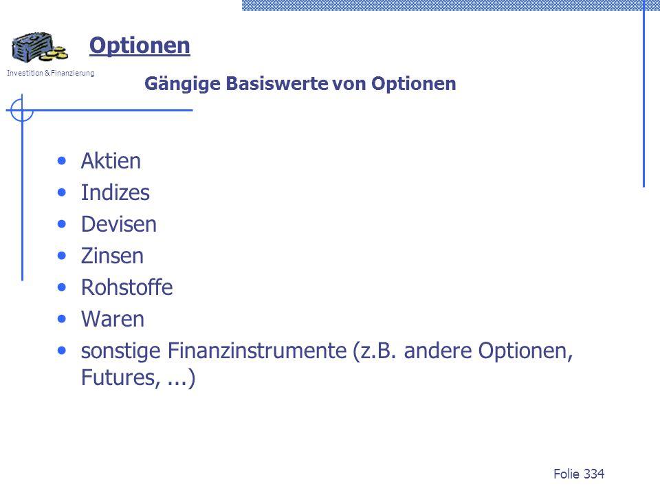 Gängige Basiswerte von Optionen