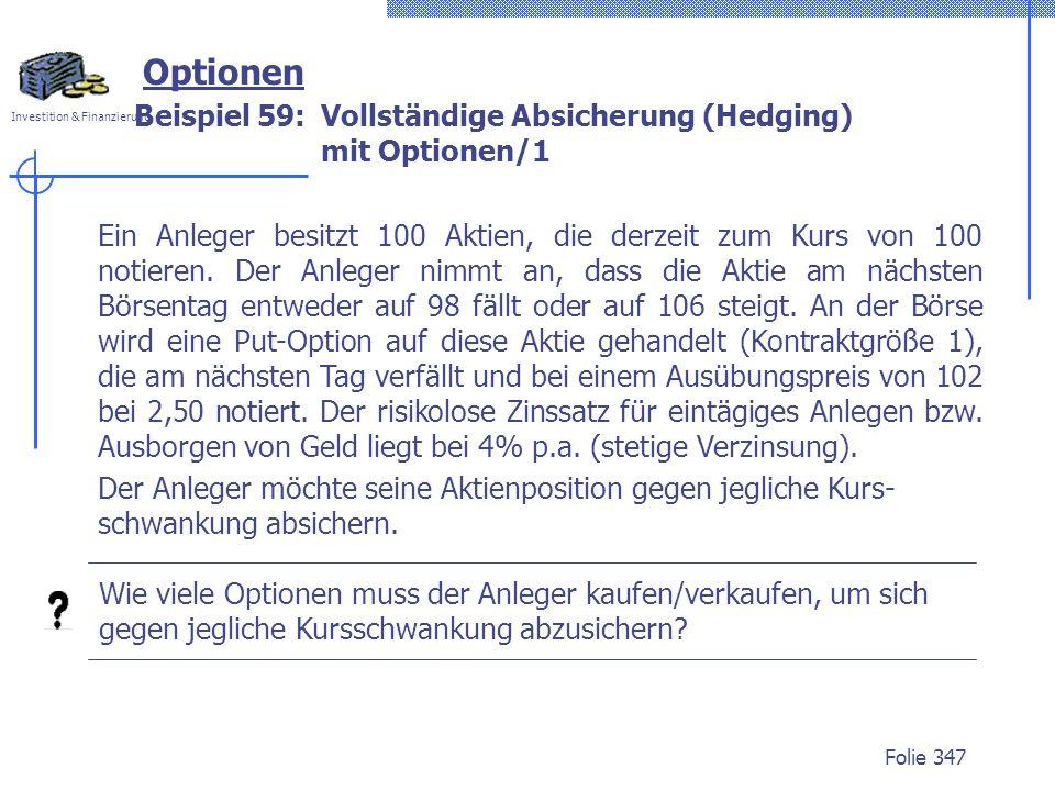Beispiel 59: Vollständige Absicherung (Hedging) mit Optionen/1