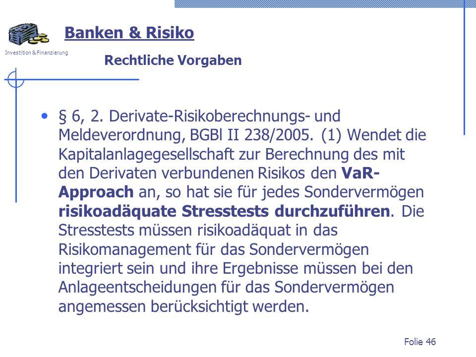Banken & Risiko Rechtliche Vorgaben.