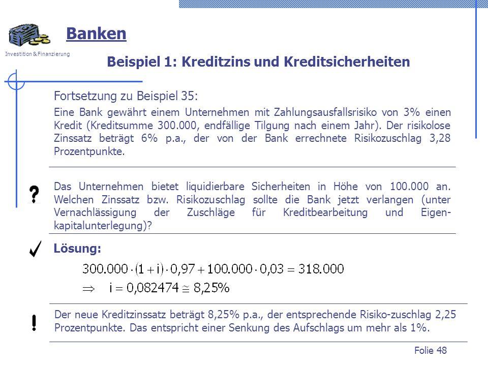 Beispiel 1: Kreditzins und Kreditsicherheiten