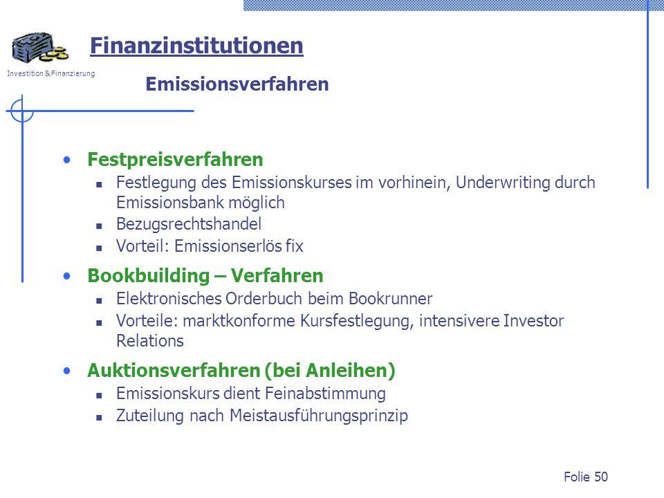 Finanzinstitutionen Emissionsverfahren Festpreisverfahren