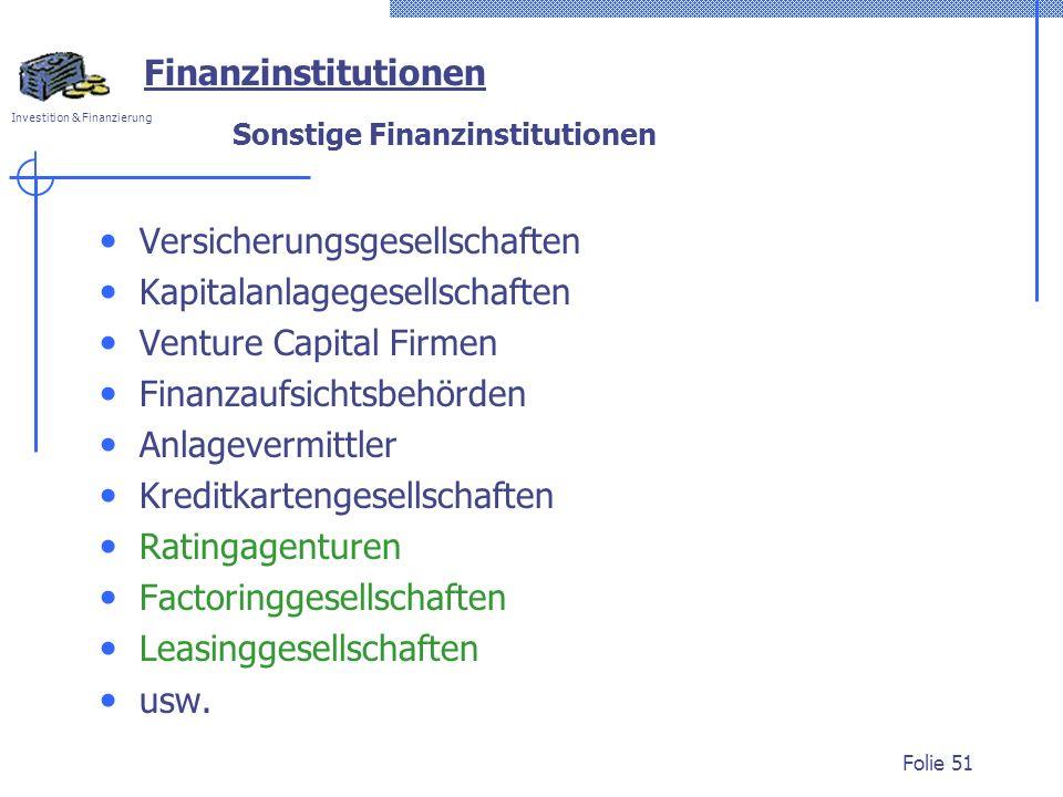 Sonstige Finanzinstitutionen