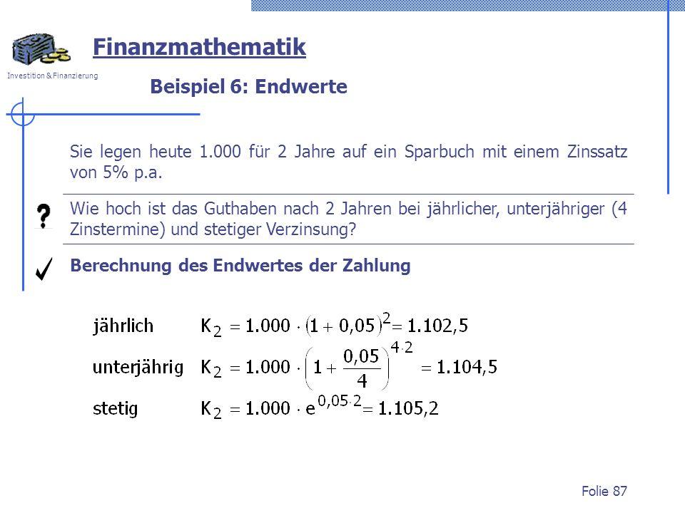 Finanzmathematik Beispiel 6: Endwerte