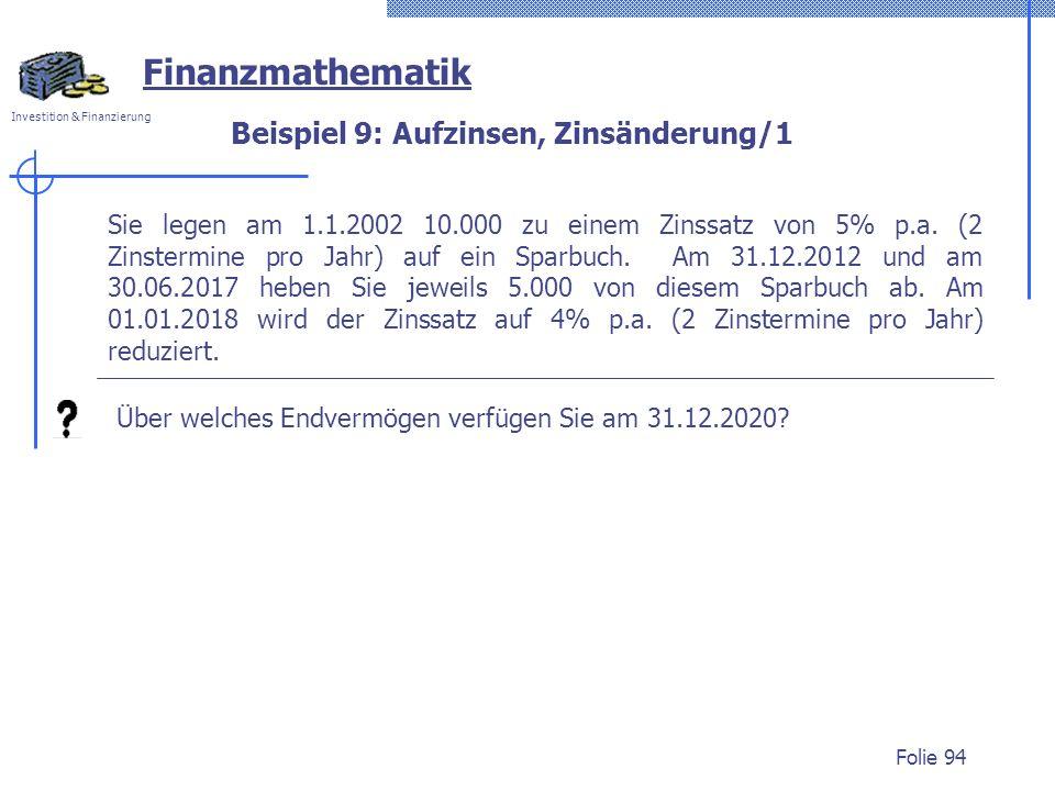 Beispiel 9: Aufzinsen, Zinsänderung/1