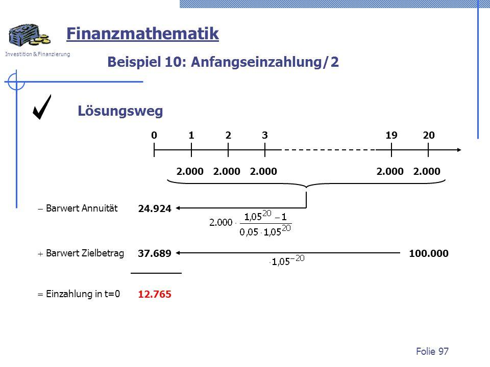 Beispiel 10: Anfangseinzahlung/2