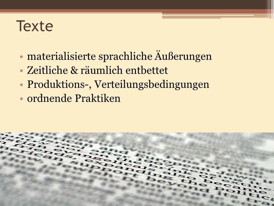 Texte materialisierte sprachliche Äußerungen