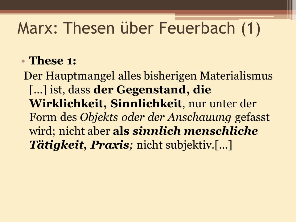 Marx: Thesen über Feuerbach (1)