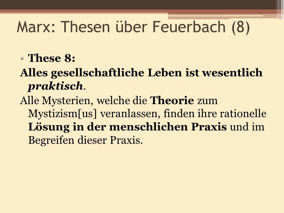 Marx: Thesen über Feuerbach (8)