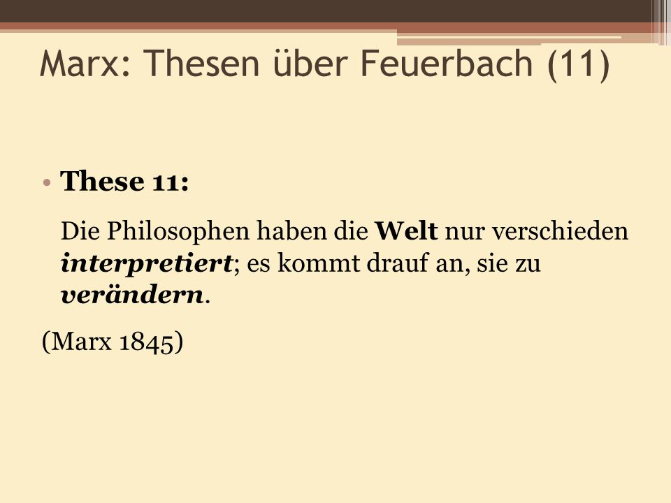 Marx: Thesen über Feuerbach (11)