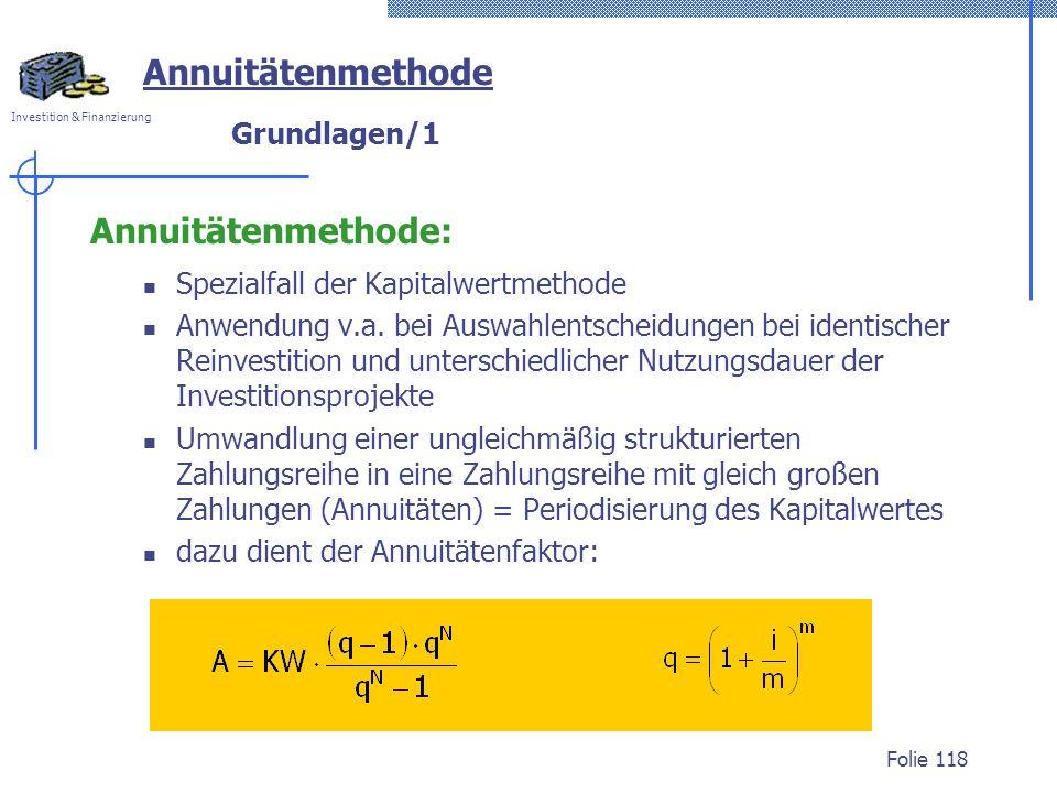 Annuitätenmethode Annuitätenmethode: Grundlagen/1