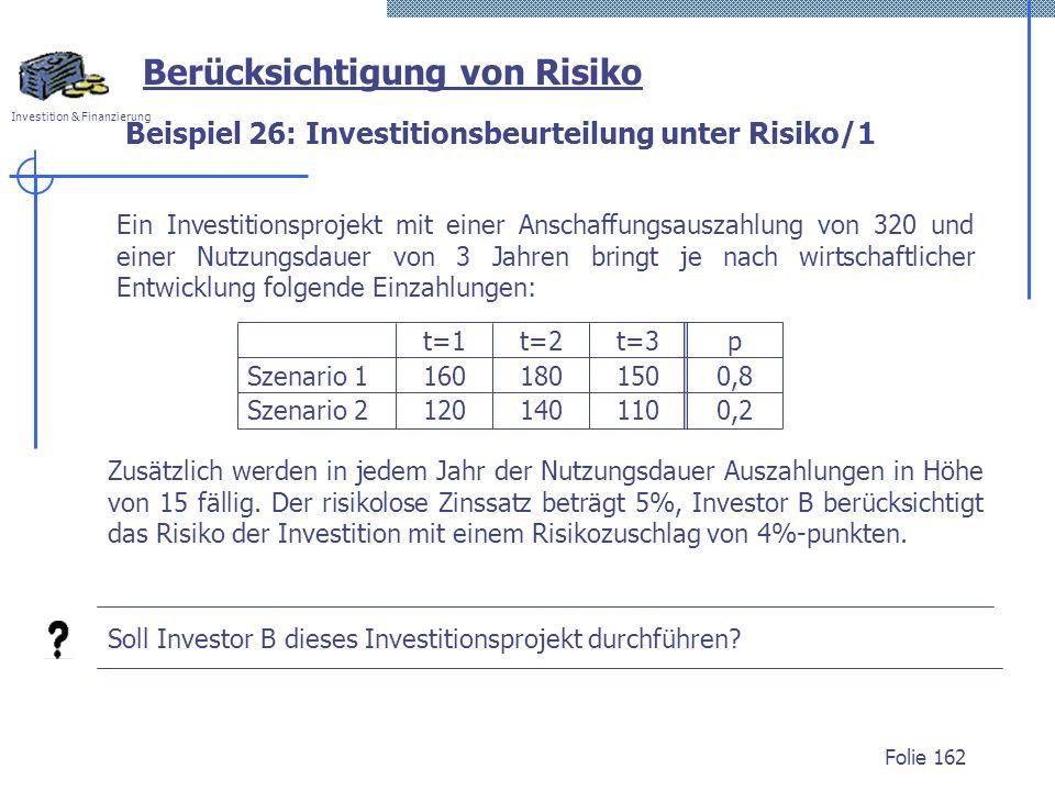 Beispiel 26: Investitionsbeurteilung unter Risiko/1