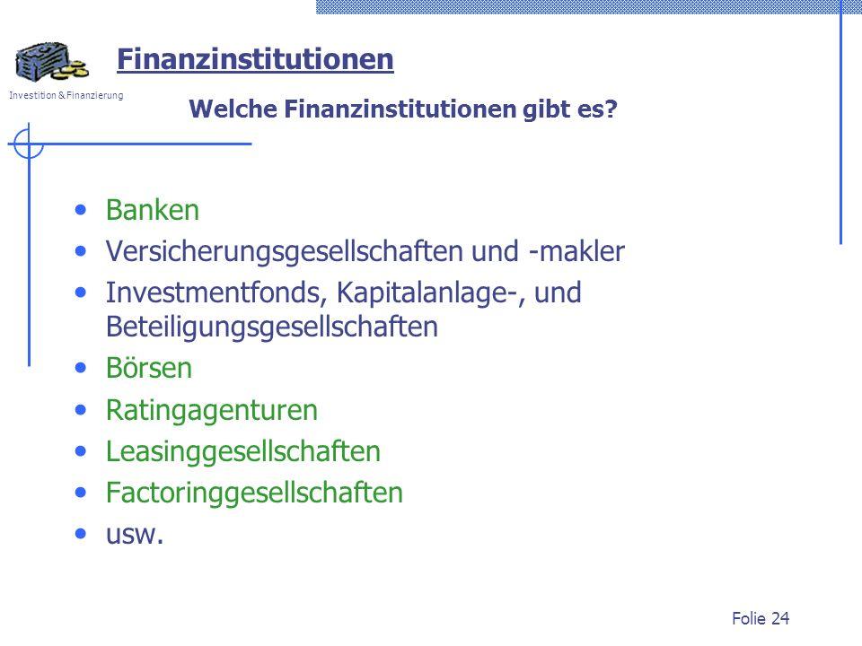 Welche Finanzinstitutionen gibt es