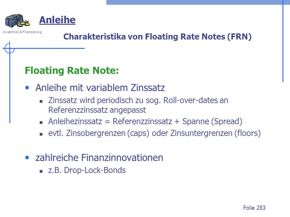 Charakteristika von Floating Rate Notes (FRN)