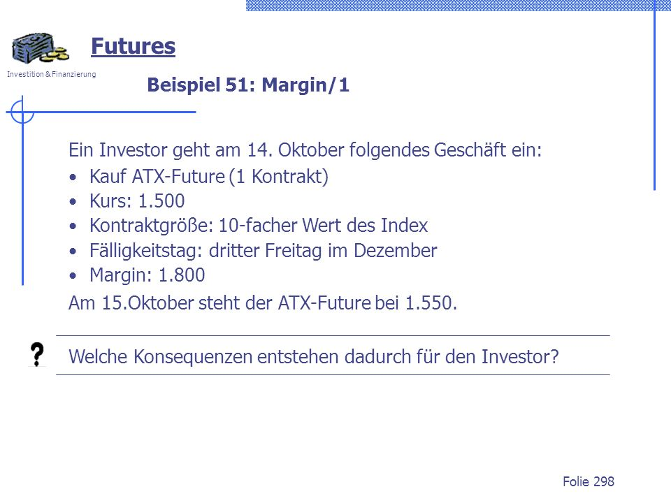 Futures Beispiel 51: Margin/1