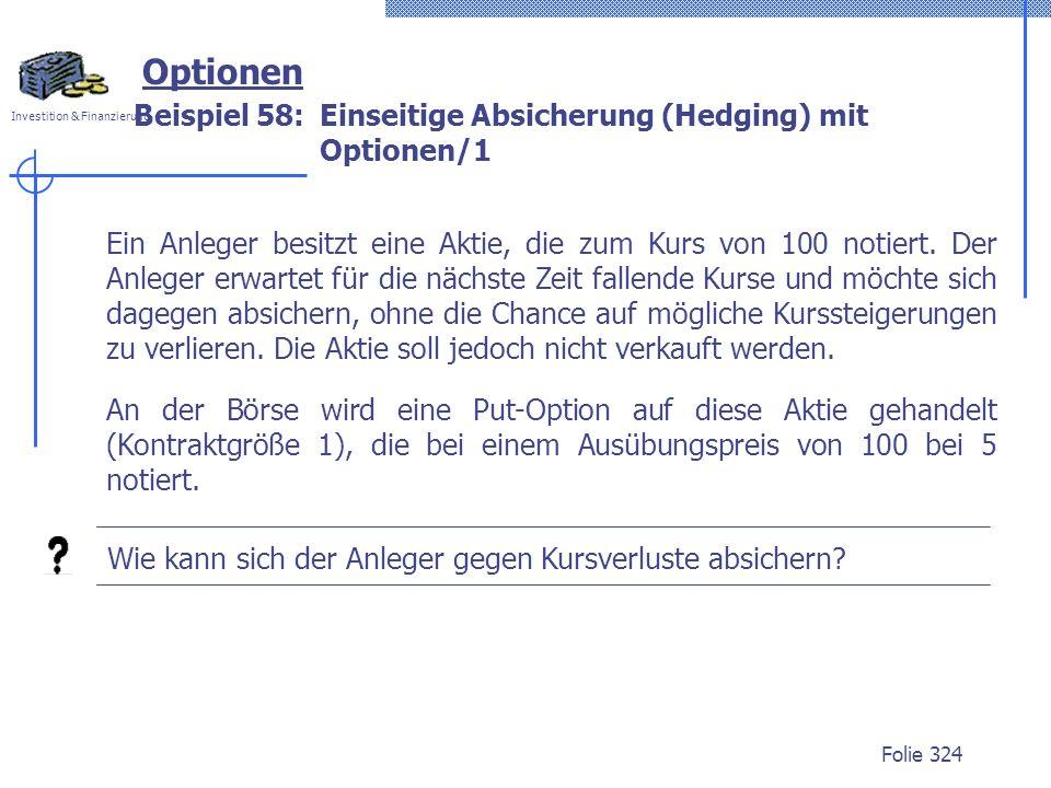 Beispiel 58: Einseitige Absicherung (Hedging) mit Optionen/1
