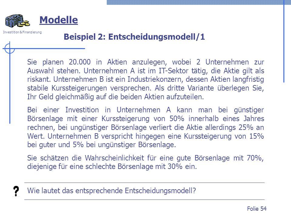 Beispiel 2: Entscheidungsmodell/1