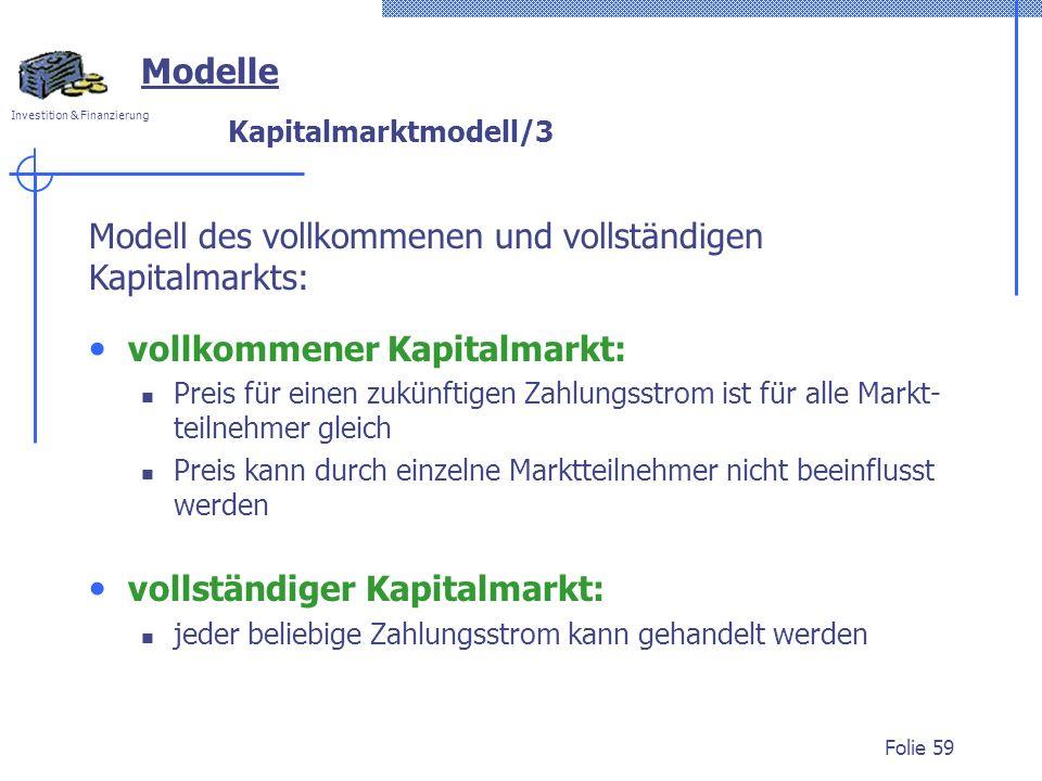 Modell des vollkommenen und vollständigen Kapitalmarkts: