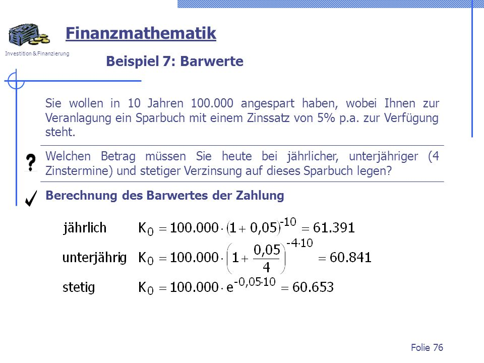 Finanzmathematik Beispiel 7: Barwerte
