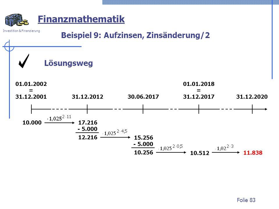 Beispiel 9: Aufzinsen, Zinsänderung/2