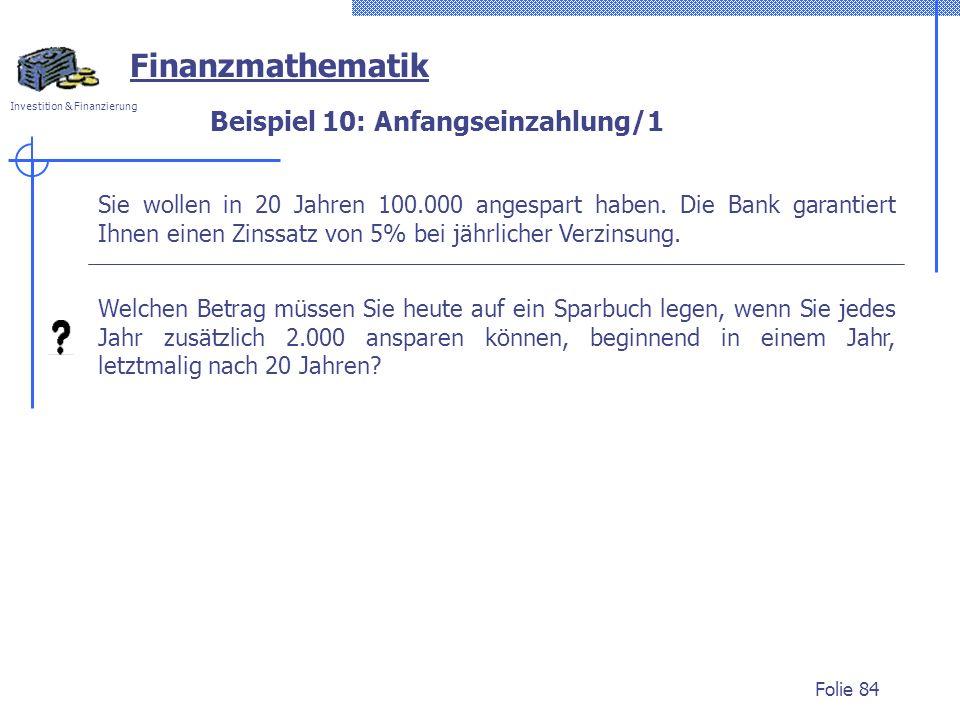 Beispiel 10: Anfangseinzahlung/1