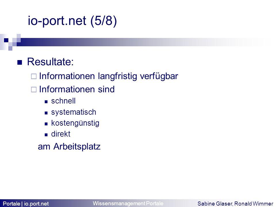 io-port.net (5/8) Resultate: Informationen langfristig verfügbar